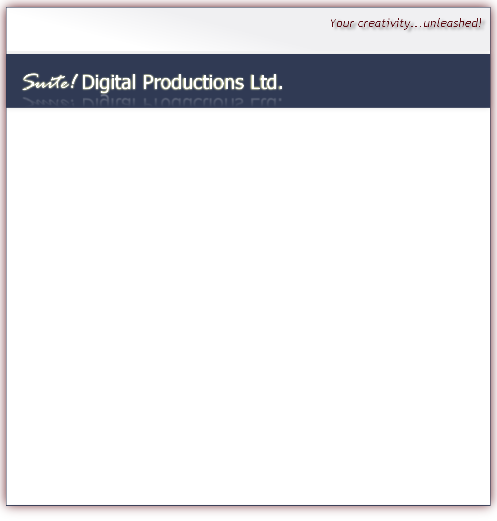 Suite! Digital Productions Ltd.  PHOTO / VIDEO MONTAGES FROM $75!